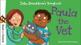 Story time Paula the Vet by Julia Donaldson Oxford Owl
