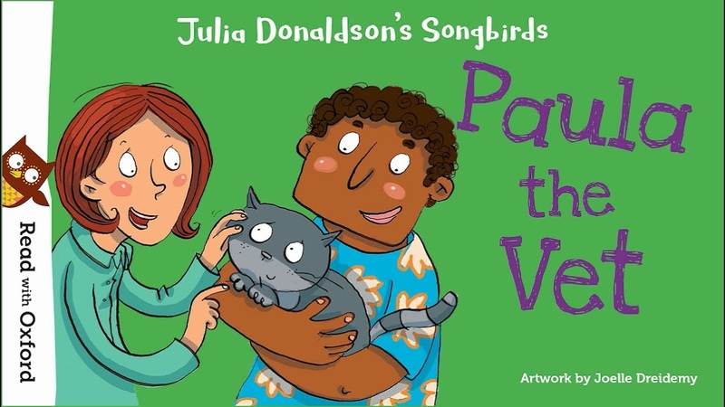 Story time | Paula the Vet by Julia Donaldson | Oxford Owl