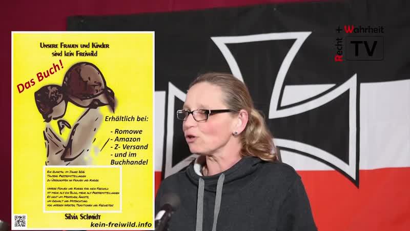 Silvi Schmidt - Unsere Frauen und Kinder sind kein Freiwild
