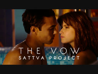 SATTVA PROJECT - THE VOW (Official Video) 2018