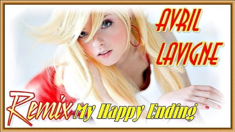 Avril Lavigne - My Happy Ending ★ Deep Techno Remix ★ Dj Andersen ♫ Up Music