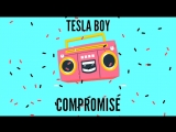 Tesla Boy - Compromise new song