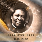 B.B. King альбом Hits over Hits