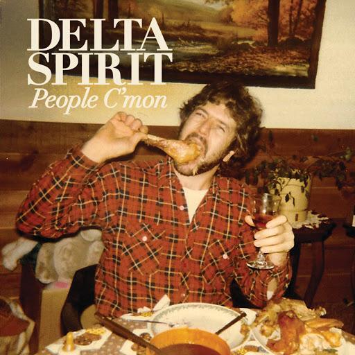 Delta Spirit альбом People C'Mon / Trashcan