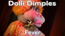 Dolli Dimples Fever