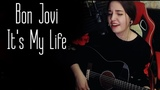 Bon Jovi - It's My Life (Юля Кошкина cover)