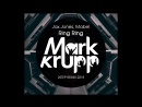 Jax Jones Mabel Ring Ring Mark Krupp 2step Remix 2018