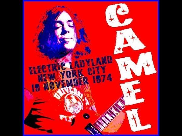 CAMEL - ELECTRIC LADYLAND STUDIOS SESSION - N. Y. C. - 1974
