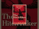 Попутчик Автостопщик The Hitch Hiker