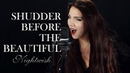 NIGHTWISH Shudder Before The Beautiful Cover by Alina Lesnik feat Guitarrista de Atena