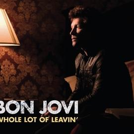Bon Jovi альбом Whole Lot Of Leavin'