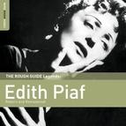 Édith Piaf альбом Rough Guide To Edith Piaf