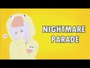 [GIFT for Рошах] MEME - Nightmare Parade (THANKS FOR 200 SUBS)