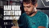 HARD WORK STARTS NOW Leigh Halfpenny