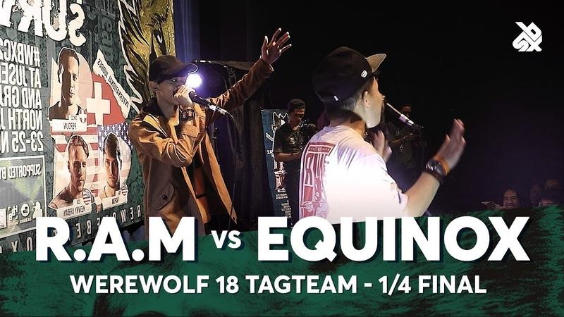 R.A.M vs EQUINOX | Werewolf Tag Team Beatbox Championship 2018 | 14 Final