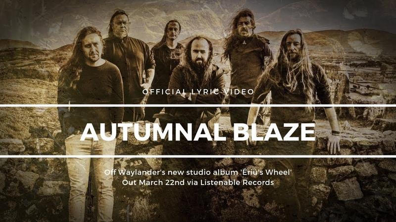 WAYLANDER - Autumnal Blaze (OFFICIAL LYRIC VIDEO)