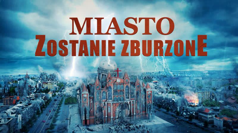 """Film chrześcijański po polsku """"Miasto zostanie zburzone"""" Bóg jest sędzią sprawiedliwym Zwiastun"""