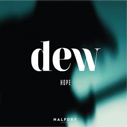 Dew альбом HOPE