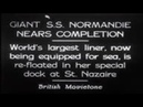 Giant SS Normandie Nears Completion