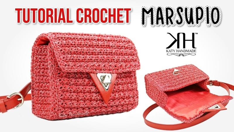 TUTORIAL BORSE UNCINETTO - MARSUPIO Dolce CROCHET ♡ Katy Handmade
