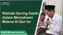 Gus Baha Wahabi Sering Salah dalam Memahami Makna Al Qur'an