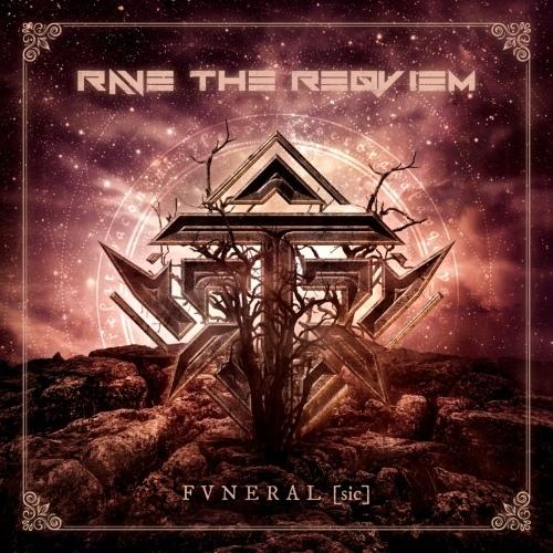 Rave the Reqviem - FVNERAL [sic]