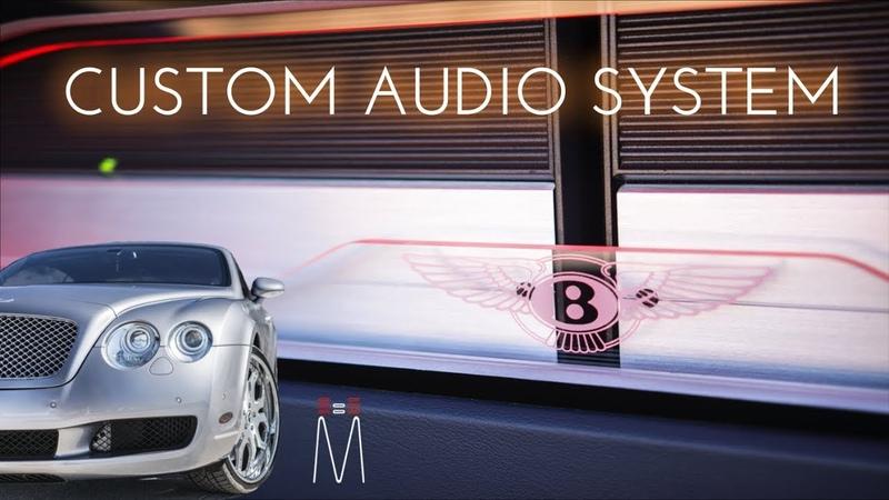 Bentley Continental GT Musaic HiFi Audio Upgrade *The Video Build Log EXPLAINED*