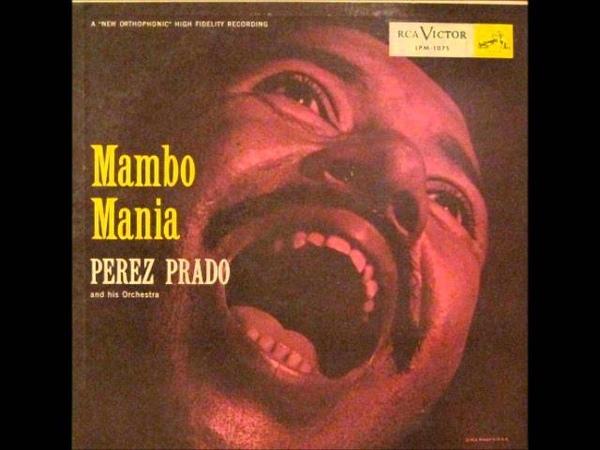 Perez Prado Mambo A La Kenton