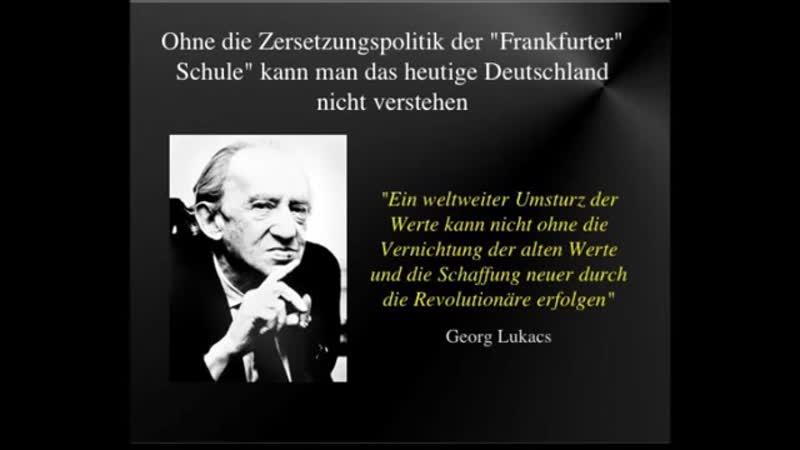 Die Frankfurter Schule und ihre zersetzenden Auswirkungen Rolf Kosiek