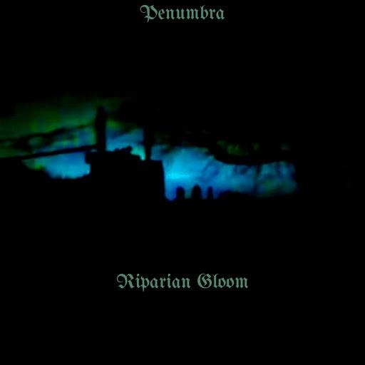 Penumbra альбом Riparian Gloom