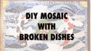 DIY Mosaic With Broken Dishes - Koi Pond