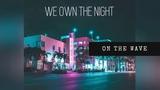 Yeti Tactics - We Own the Night (Remix)