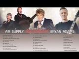 Rod Stewart, Air Supply, Bryan Adams Greatest Hits - Best Soft Rock 70's 80's 90's Playlist