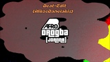 Afro B - Drogba (Joanna) # Beat Edit - Dj.NikosDanelakis #