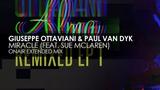 Giuseppe Ottaviani &amp Paul Van Dyk featuring Sue McLaren - Miracle (OnAir Extended Mix)