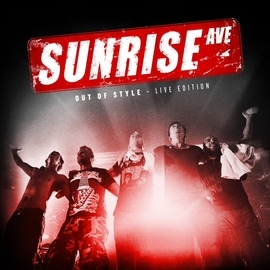 Sunrise Avenue альбом Out Of Style – Live Edition