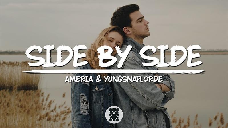 Ameria YungSnapLorde Side by Side Lyrics Video
