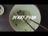 Denny Pham's
