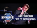 Bobby Caldwell Performs What You Won't Do For Love Huckabee