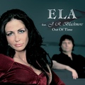 ELA feat. J.R.Blackmore - Out Of Time (New Version)