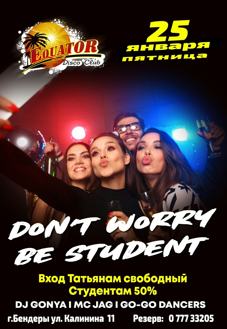 Don`t worry be a student