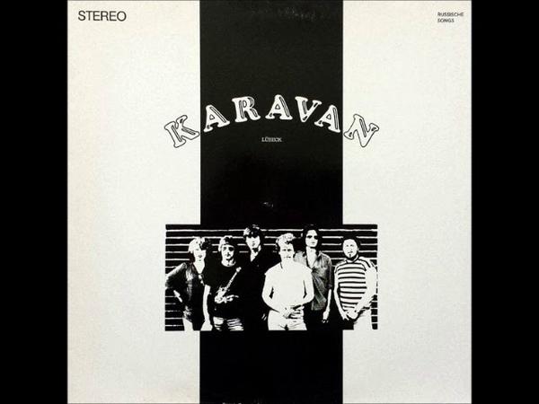 Karavan – Russische Songs (1982) (GERMANY, Folk, Psychedelic, Prog Rock)