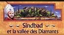 Sinbad et la Vallée des diamants (Livre audio avec texte)