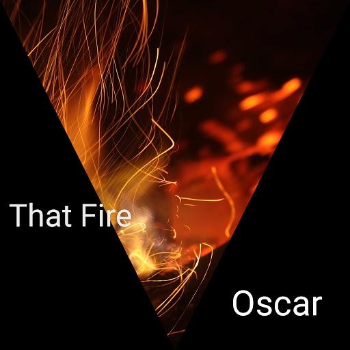Oscar альбом That Fire