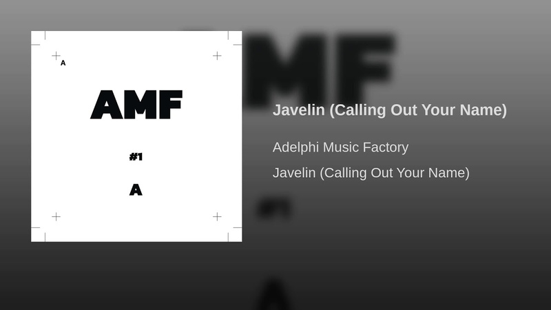 Adelphi Music Factory - Javelin (Calling Out Your Name) Audio
