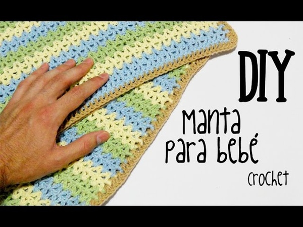 DIY Manta para bebé crochetganchillo (tutorial)