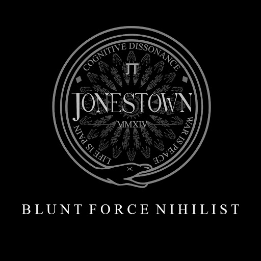 Jonestown альбом Blunt Force Nihilist