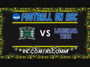 Hawaii Bowl Hawai'i VS Louisiana Tech