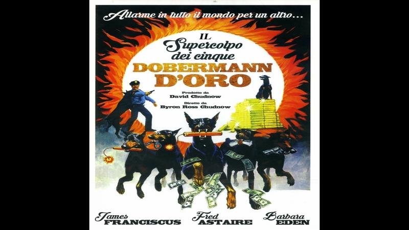The Amazing Dobermans (I CINQUE DOBERMAN DORO)