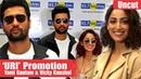 Vicky Kaushal Talks About URI Movie Yami Gautam Movie Promotion